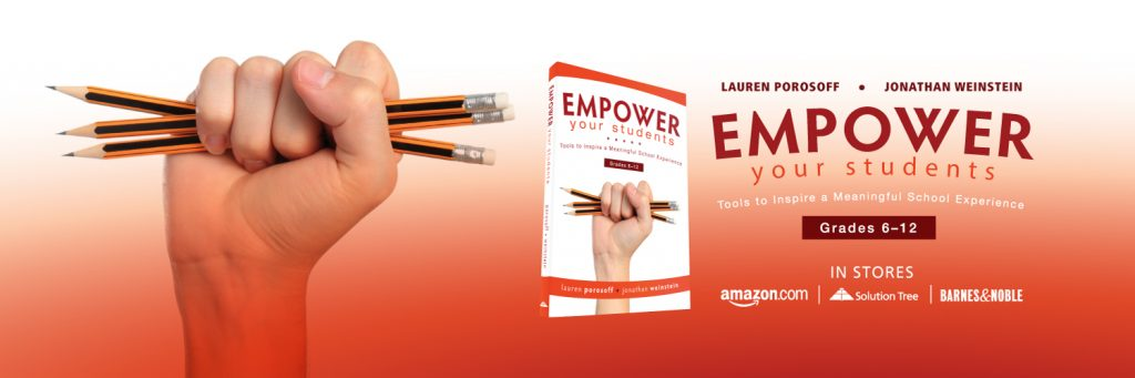 EMPOWER Your Students by Lauren Porosoff and Jonathan Weinstein