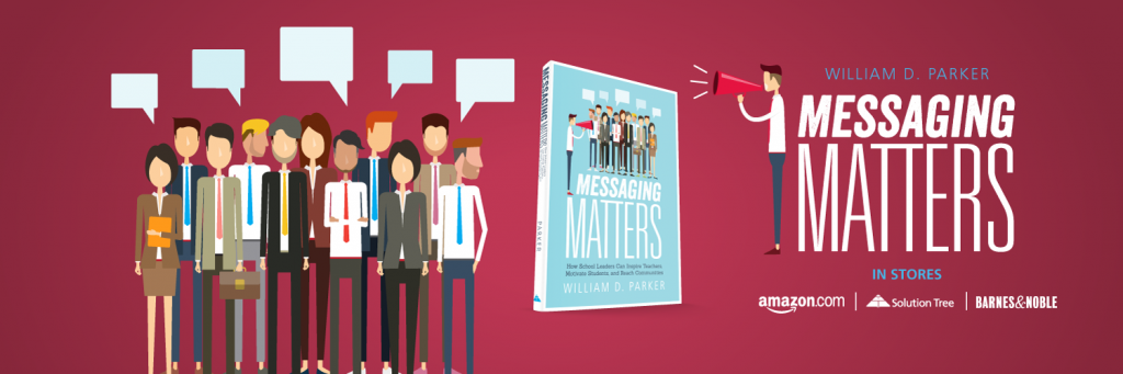 Messaging Matters by William D. Parker