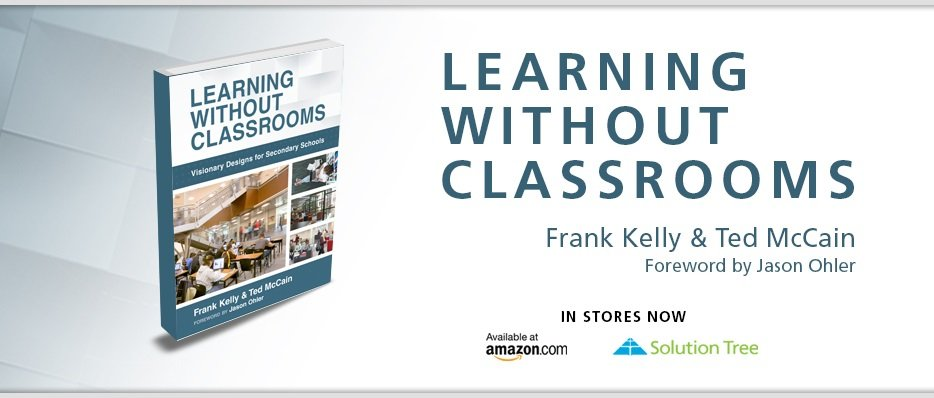 Buy Learning Without Classrooms by Frank Kelly and Ted McCain