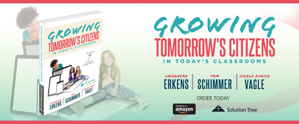 Buy Growing Tomorrow's Citizens in Today's Classrooms by Cassandra Erkens, Tom Schimmer, and Nicole Dimich Vagle