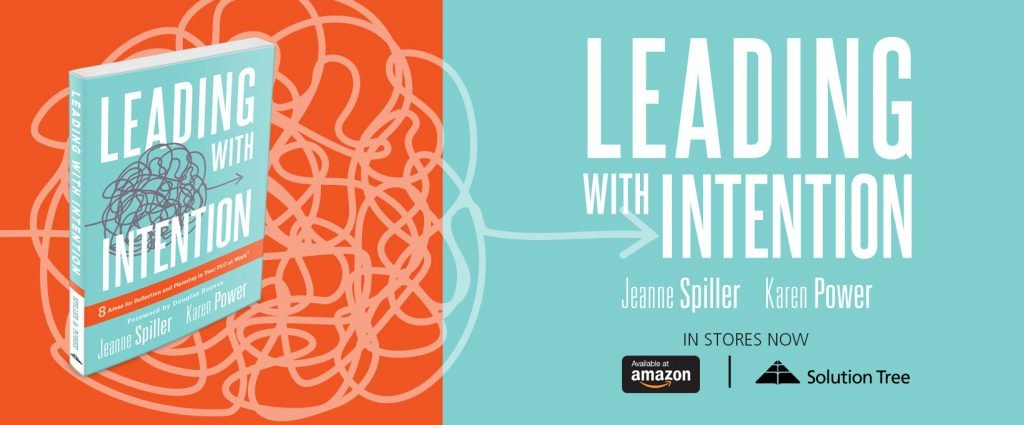 Buy and read Leading With Intention by Jeanne Spiller and Karen Power