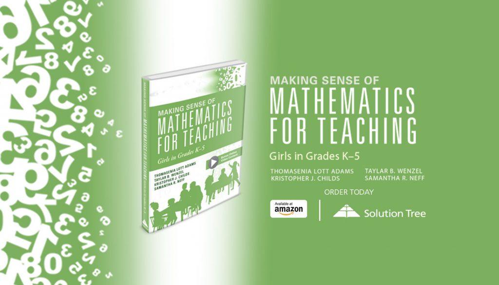 Buy Making Sense of Mathematics for Teaching Girls by Lott Adams, Wenzel, Childs, and Neff