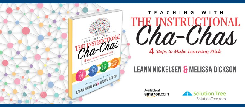 Teaching With the Instructional Cha-Chas is available for purchase on SolutionTree.com or Amazon.com.