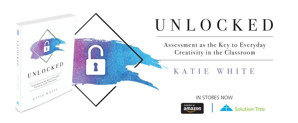 """Katie White's """"Unlocked"""" is available for purchase on SolutionTree.com or Amazon.com."""