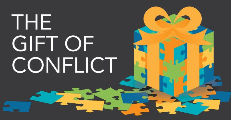The Gift of Conflict