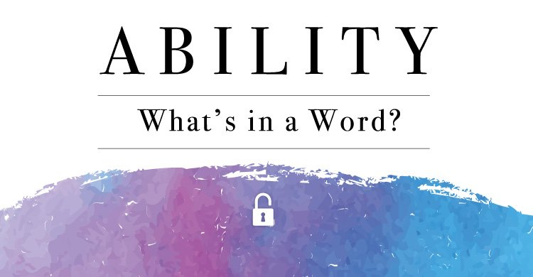 "Associate Katie White writes about the usage of the word ""Ability"" in the classroom."