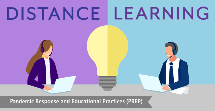 Distance Learning, Pandemic Response and Educational Practices (PREP)