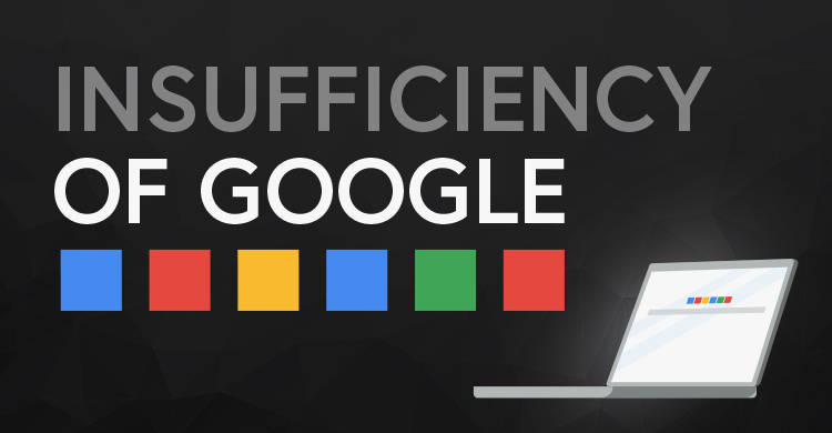 Insufficiency of Google