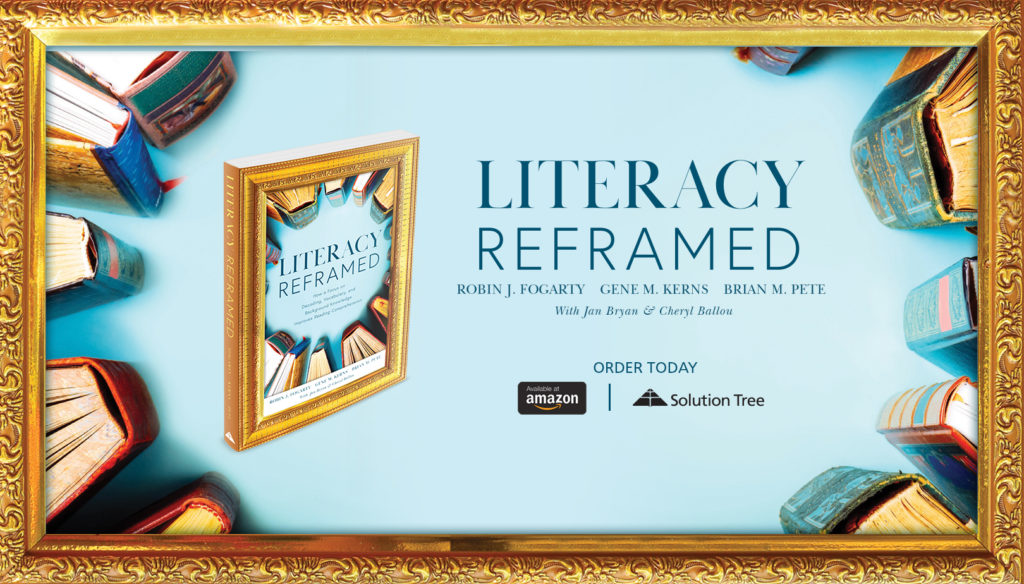 Literacy Reframed is now available for purchase on Amazon and SolutionTree.com
