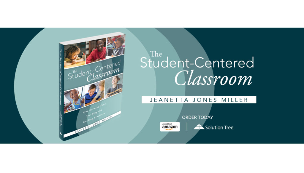 The Student-Centered Classroom is available for purchase on Amazon and SolutionTree.com.