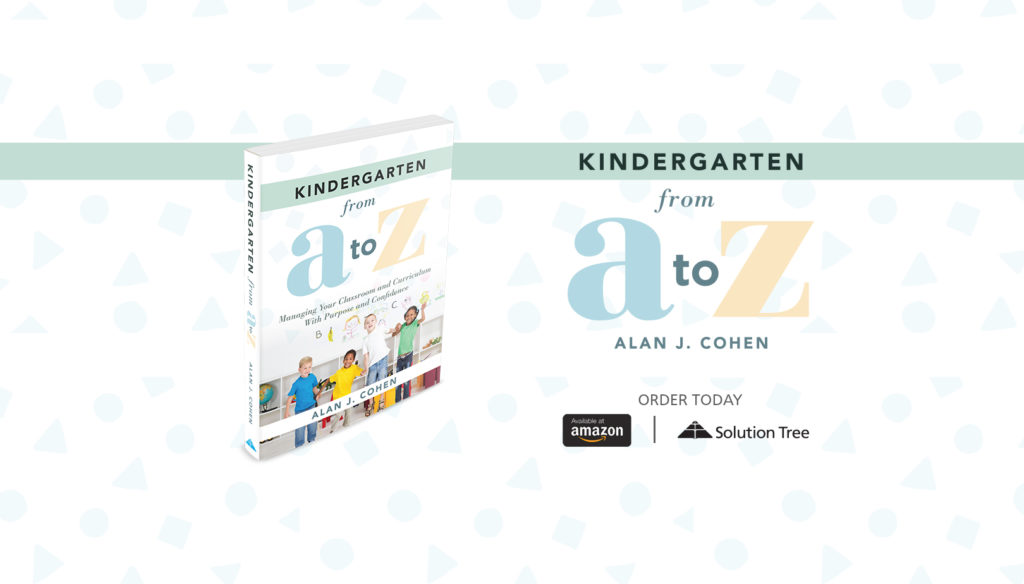Kindergarten From A to Z is now available for purchase on Amazon and SolutionTree.com