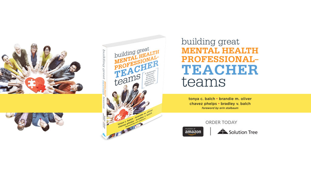 Building Great Mental Health Professional-Teacher Teams is now available for purchase on SolutionTree.com and Amazon.com.