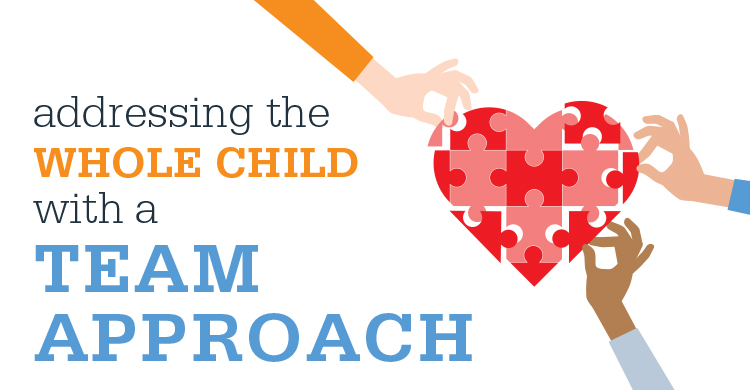 Addressing the Whole Child with a Team Approach