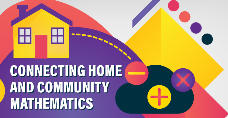 Connecting Home and Community Mathematics