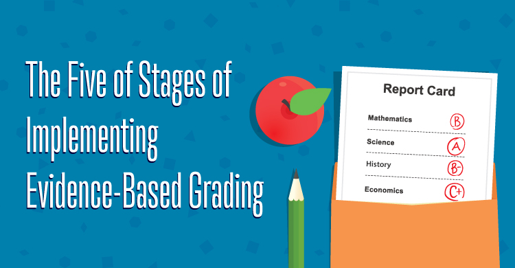 The Five Stages of Implementing Evidence-Based Grading