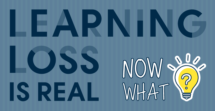 Learning Loss is Real! Now What?