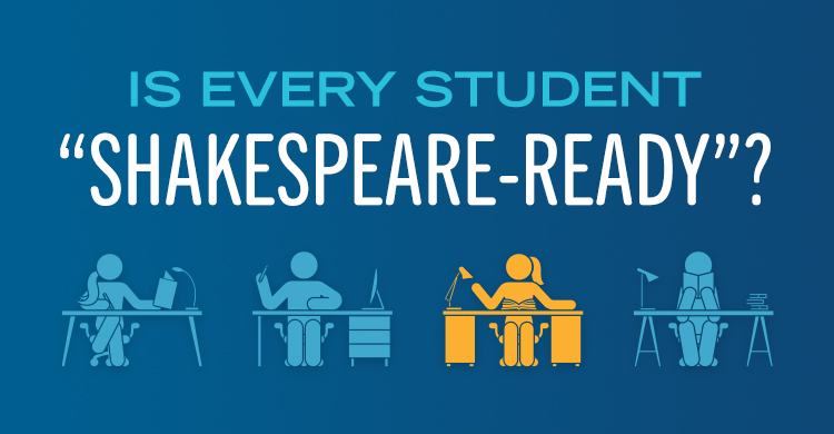 Is Every Student Shakespeare-Ready?