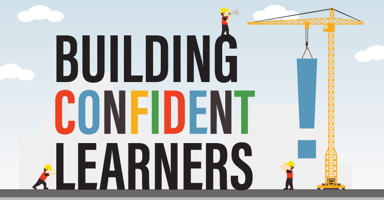 Building Confident Learners