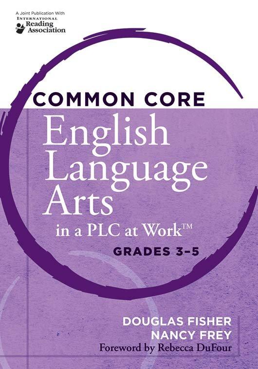 Common Core English Language Arts in a PLC at Work™, Grades 3–5