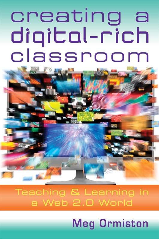 Creating a Digital-Rich Classroom