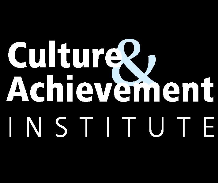 Culture and Achievement Institute
