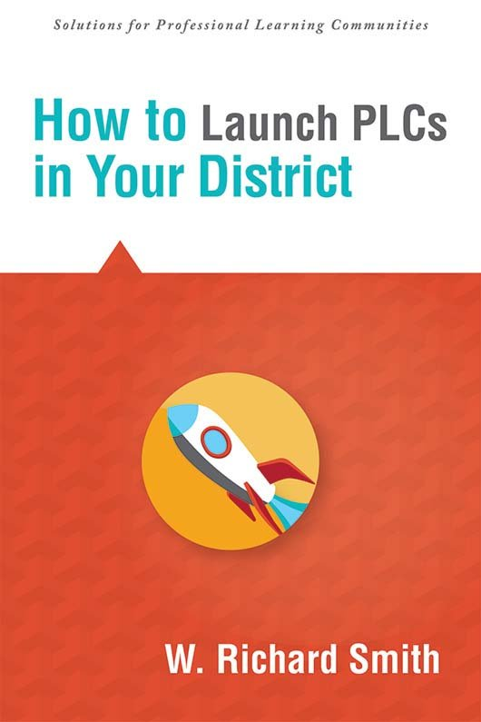 How to Launch PLCs in Your District