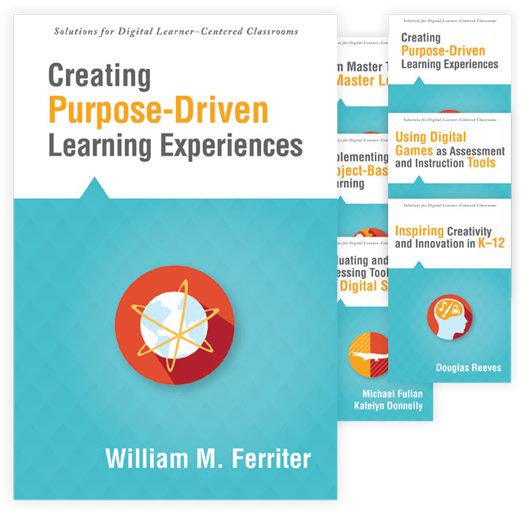 Solutions for Digital Learner–Centered Classrooms series