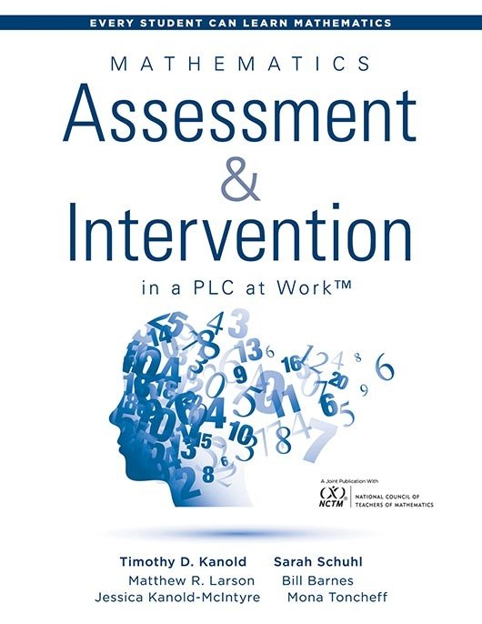 Mathematics Assessment and Intervention in a PLC at Work™