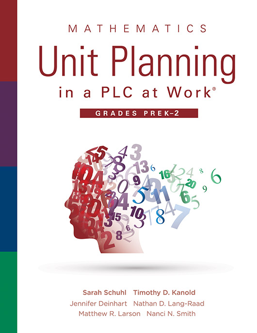 Mathematics Unit Planning in a PLC at Work®, Grades PreK–2