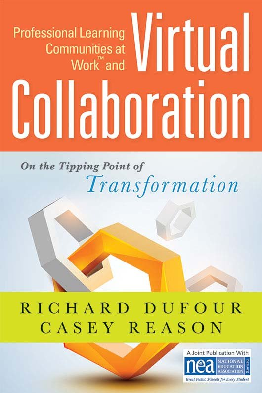 Professional Learning Communities at Work™ and Virtual Collaboration