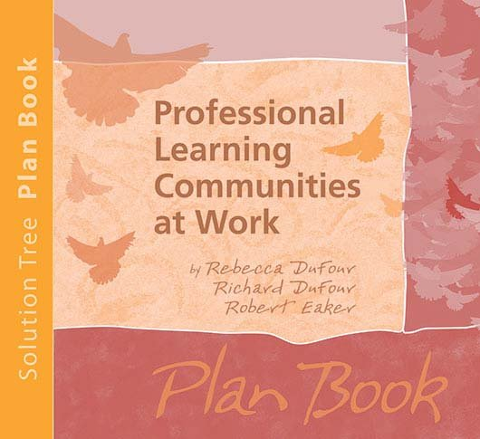 Professional Learning Communities at Work® Plan Book