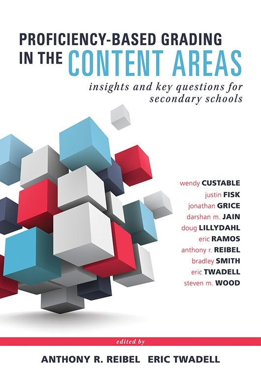 Proficiency-Based Grading in the Content Areas