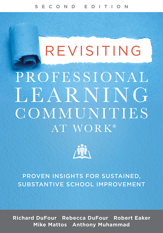 Revisiting Professional Learning Communities at Work®, Second Edition