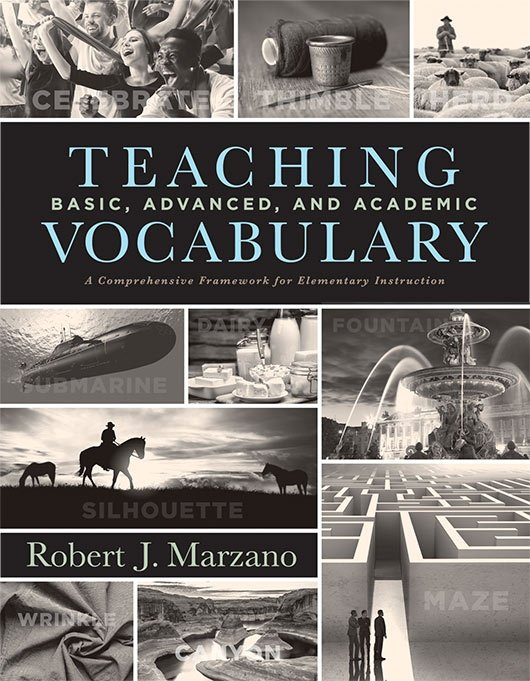 Teaching Basic, Advanced, and Academic Vocabulary