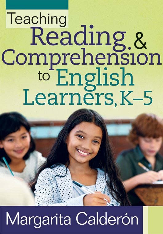 Teaching Reading & Comprehension to English Learners, K–5