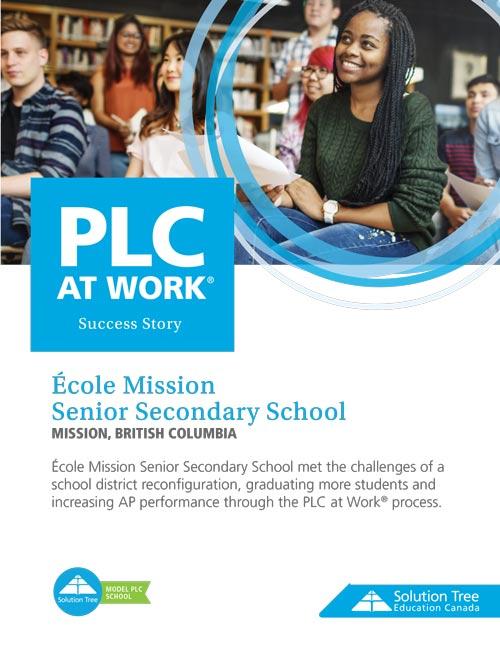 PLC Case Study: École Mission  Senior Secondary School